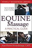 Equine Massage: A Practical Guide (Howell Equestrian Library (Paperback))
