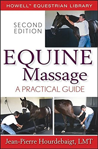 Equine Massage: A Practical Guide (Howell Equestrian Library) (Horse Massage)