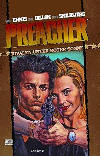 Preacher 06: Rivalen unter roter Sonne