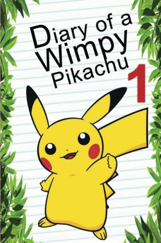 Pokemon Go: Diary Of A Wimpy Pikachu 1 (Pokemon Books) (Volume 2) by Red Smith cover