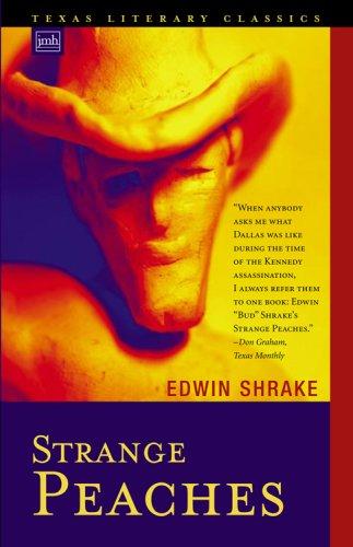 Strange Peaches (Texas Literary Classics)