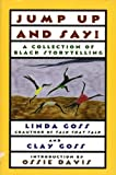 Jump Up and Say: A Collection of Black Storytelling