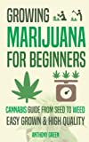 img - for Growing Marijuana for Beginners: Cannabis Growguide - From Seed to Weed book / textbook / text book