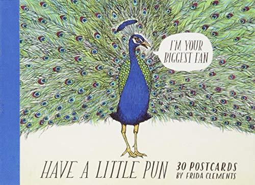 (Have a Little Pun: 30 Postcards)