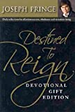 img - for Destined to Reign Devotional: Daily Reflections for Effortless Success, Wholeness, and Victorious L book / textbook / text book