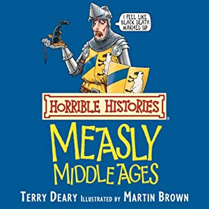 Horrible Histories: Measly Middle Ages Audiobook