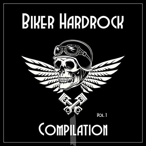 (Biker Hardrock Compilation, Vol. 1 [Explicit])
