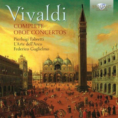 (Vivaldi: Complete Oboe Concertos)