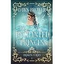 The Enchanted Princess (Broken Curses Book 1)