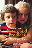 Sisters and Brothers, Judy Dunn, 0674809815