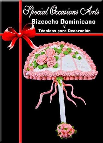 Bizcocho Dominicano Y Tecnicas Para Su Decoracion DVD