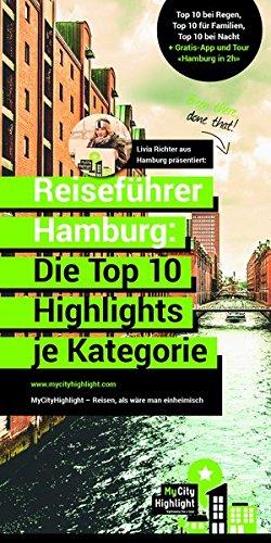 Reiseführer Hamburg: Die Top 10 Highlights je Kategorie