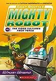 mighty robot uranium unicorns - Ricky Ricotta's Mighty Robot vs. the Video Vultures from Venus (Ricky Ricotta's Mighty Robot #3)