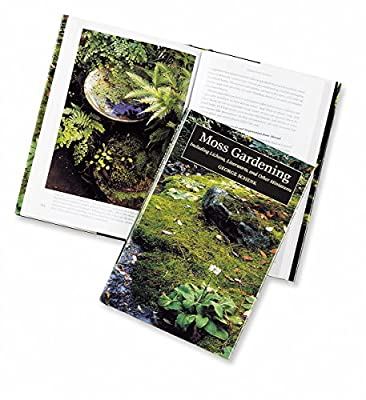 Moss Gardening: Including Lichens, Liverworts and Other Miniatures