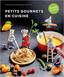 Petits Gourmets En Cuisine Souris Marmitons 9782841389988