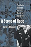 A Stone of Hope, David L. Chappell, 0807856606