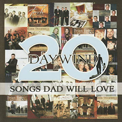 Daywind: 20 Songs Dad Will Love