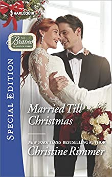 Married Till Christmas (The Bravos of Justice Creek) by [Rimmer, Christine]