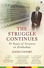 Amazon political history books the struggle continues 50 years of tyranny in zimbabwe fandeluxe Choice Image
