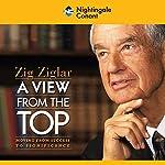 A View from the Top | Zig Ziglar