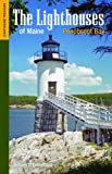 The Lighthouses of Maine: Penobscot Bay, Jeremy D'Entremont, 1938700120
