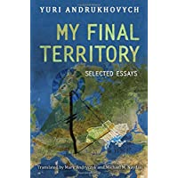 Andrukhovych, Y: My Final Territory