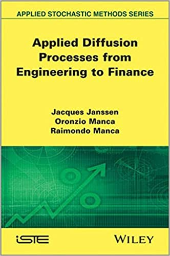 Applied Diffusion Processes from Engineering to Finance (Applied Stochastic Methods)