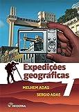 Expedições Geográficas. 7º Ano