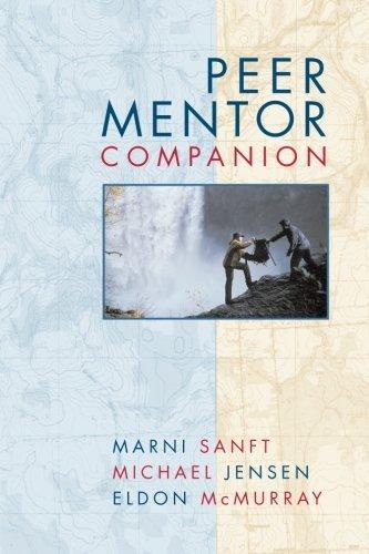 Peer Mentor Companion by Marni Sanft (2007-07-05)