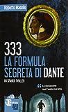 333 : la formula segreta di Dante