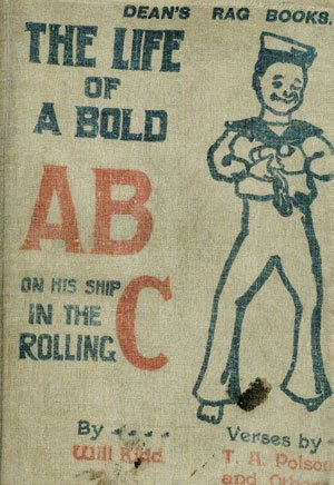 The Life of a Bold AB on his Ship in the Rolling C. Dean's Rag Book