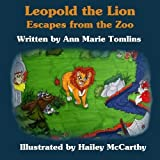 img - for Leopold the Lion: Escapes from the Zoo book / textbook / text book