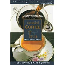 The Book of Coffee and Tea: Second Revised Edition