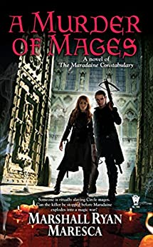 A Murder of Mages (Maradaine Constabulary) by [Maresca, Marshall Ryan]