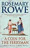 A Coin for the Ferryman, Rosemary Rowe, 0755327438