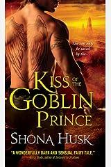 Kiss of the Goblin Prince (Shadowlands Book 2) Kindle Edition