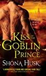 Kiss of the Goblin Prince (Shadowlands Book 2)