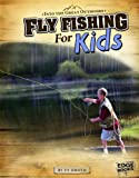 img - for Fly Fishing for Kids (Into the Great Outdoors) book / textbook / text book