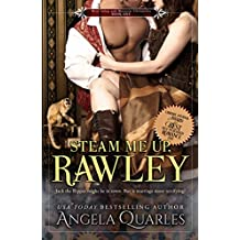 Steam Me Up, Rawley: A Steampunk Romance (The Mint Julep & Monocle Chronicles Book 1)