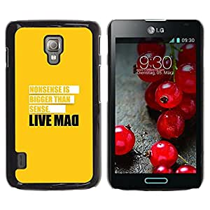 LECELL -- Funda protectora / Cubierta / Piel For LG Optimus L7 II P710 / L7X P714 -- Live Mad Funny Message --