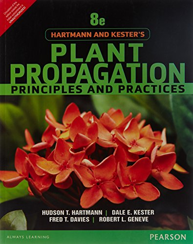 Hartmann & Kester's Plant Propogation: Principles and Practices