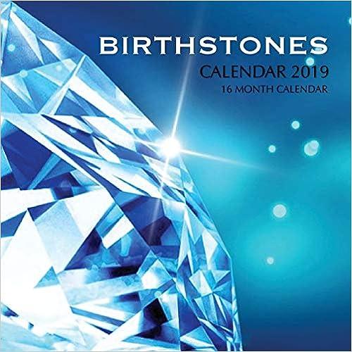Birth Stones Calendar 2019: 16 Month Calendar