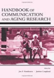 Handbook of Communication and Aging Research 9780805840711