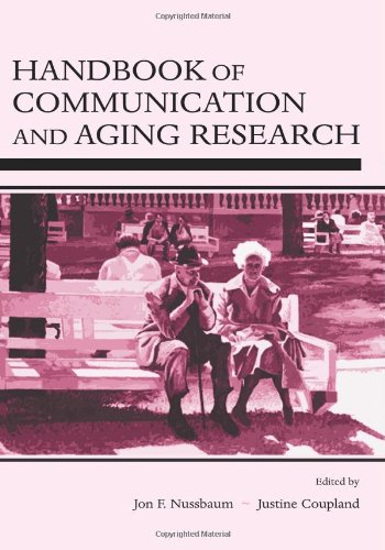 Handbook of Communication and Aging Research (Lea's Communication Series)