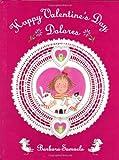 Happy Valentine's Day, Dolores, Barbara Samuels, 0374328447