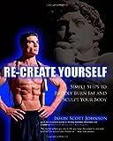 Recreate Yourself, Jason Johnson, 1463588569