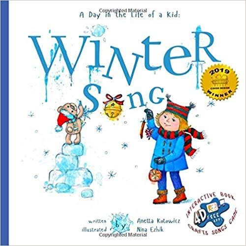 Winter Song: A Day In The Life Of A Kid - A perfect children's story book collection. Look and Listen outside your window, mindfully explore nature's sounds and sights; girls and boys 3-9