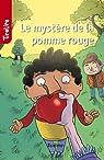 Le mystère de la pomme rouge: TireLire, la collection préférée des enfants de 8 à 10 ans ! par Emma Van Andel