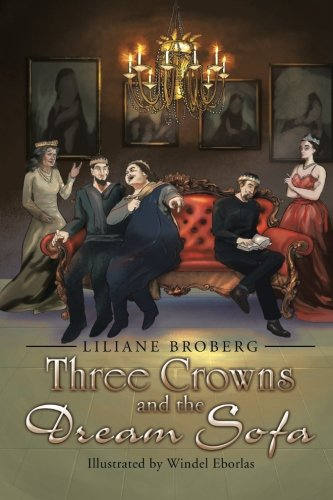 Three Crowns and the Dream Sofa