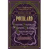 Nouvelles de Poudlard : Pouvoir, Politique et Esprits frappeurs Enquiquinants (Pottermore Presents - Français)